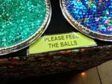 Please feel the balls