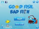 Guter Fisch - Böser Fisch